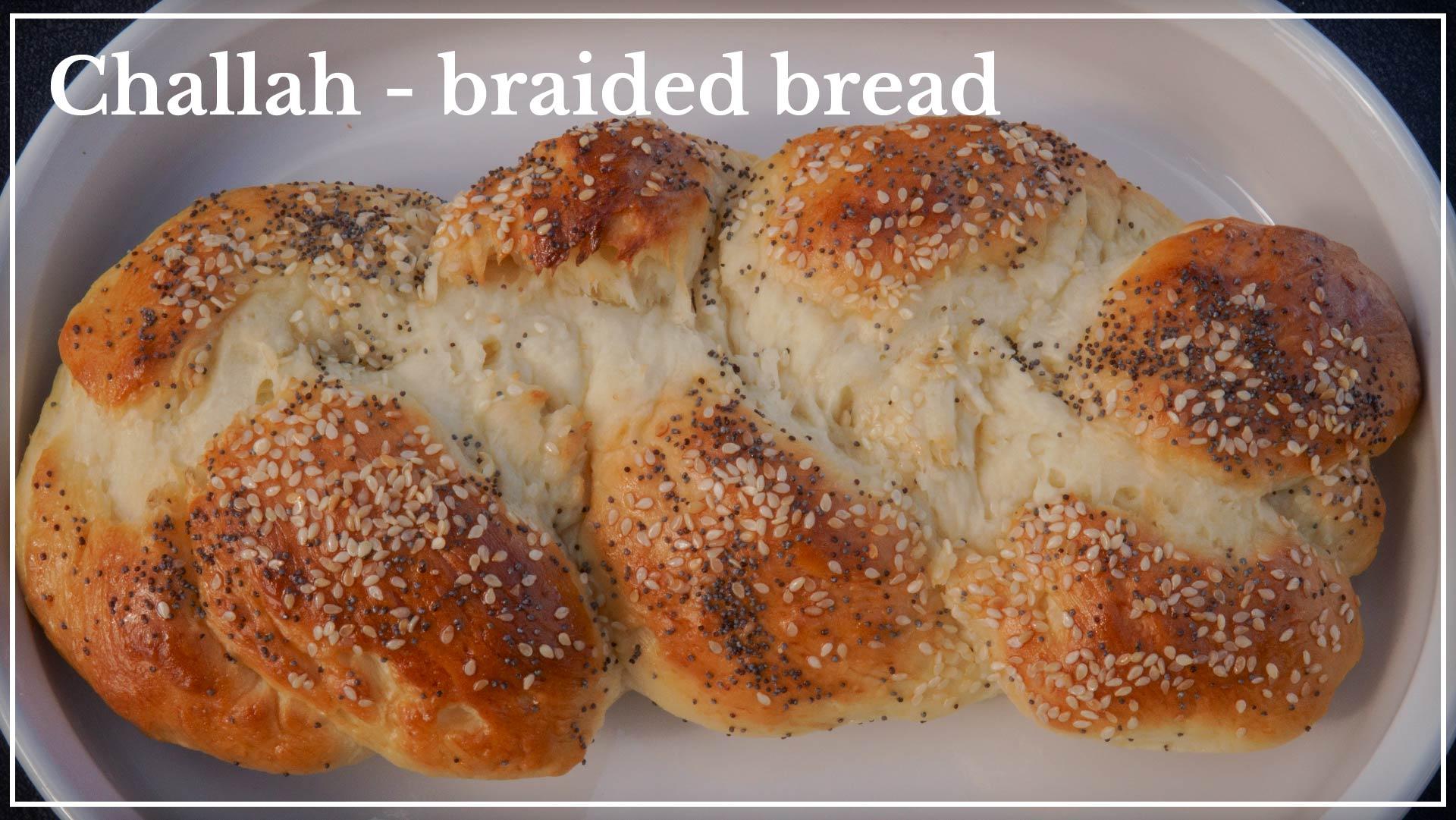 Challah - Braided Bread